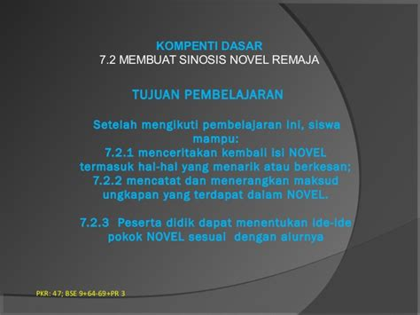 membuat novel kd 7 2 membuat sinopsis novel remaja