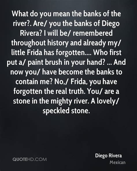 will u be my meaning diego rivera quotes quotesgram