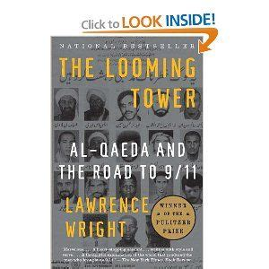the looming tower tie in al qaeda and the road to 9 11 books 93 best images about books i want to read on