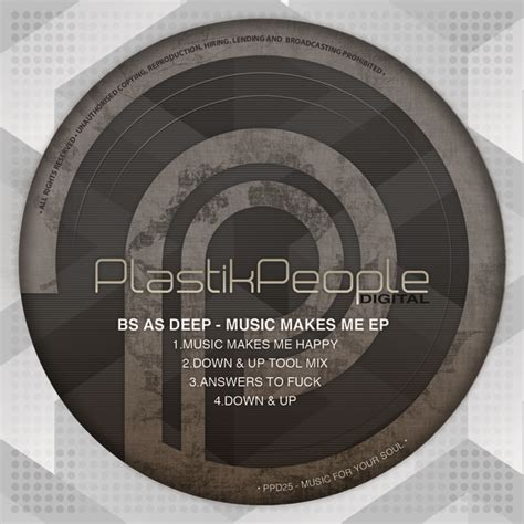 artist house music bs as deep music makes me ep ppd25