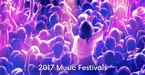 california festivals 2017 california music festivals 2017 may is the month of the music festival in 2017 is boston