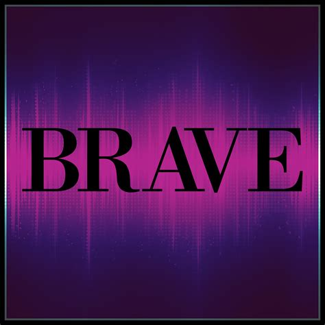 the word of 2016 brave leanne sowul writer