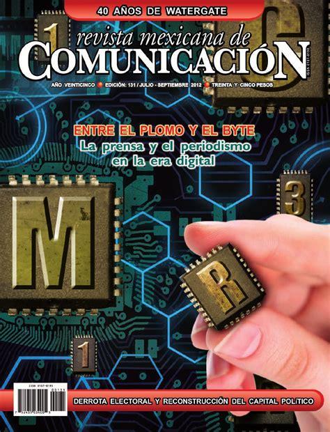 de la prensa escrita valles ruiz revista mexicana de opinin revista mexi 173 cana de comunicaci 243 n 131 la prensa y el