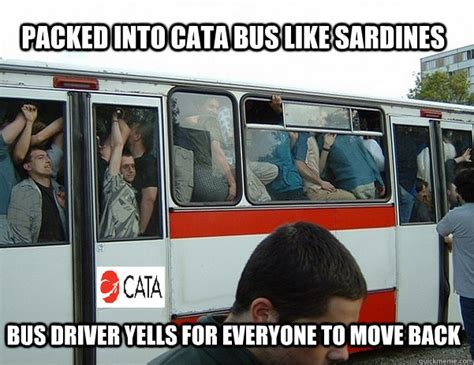 Meme Bus - packed into cata bus like sardines bus driver yells for