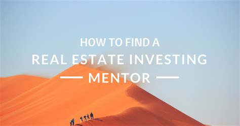 how to find a realtor to buy a house here s how to find a real estate investing mentor