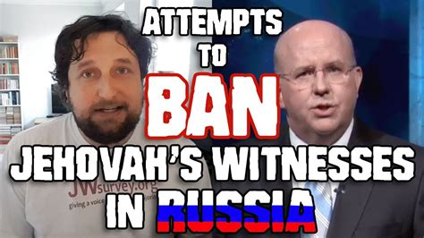 why are jehovahs witnesses persecuted in russia jw attempts to ban jehovah s witnesses in russia cedars