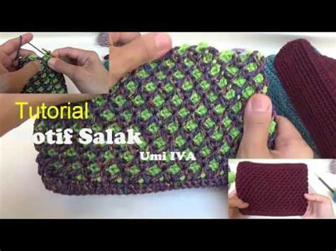 tutorial rajut umi iva tutorial merajut motif salak preview youtube