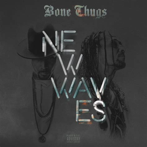 New Bosnew 2 here s the track list for bone thugs upcoming new waves