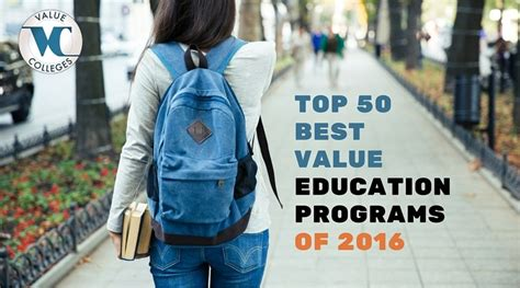 50 Best Colleges For Education by Top 50 Best Value Education Programs Value Colleges