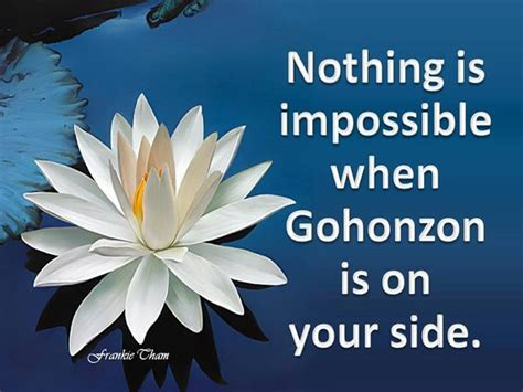 Muster Your Faith And Pray To The Gohonzon Gohonzon On My Side Budismo