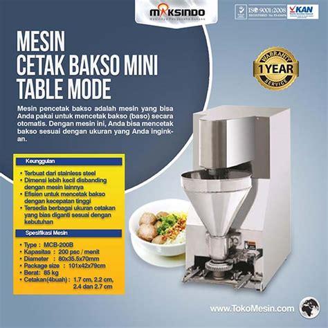 Jual Panci Bakso Di Surabaya jual mesin cetak bakso mini table model mcb 200b di