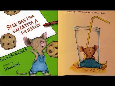 si le das una 0060254386 si le das una galletita a un rat 243 n por laura joffe numeroff libro leido en youtube youtube