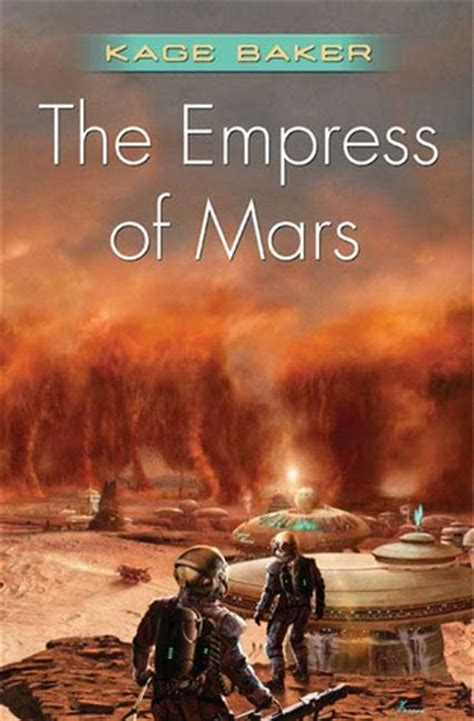 The Empress Of Mars the empress of mars by kage baker reviews discussion