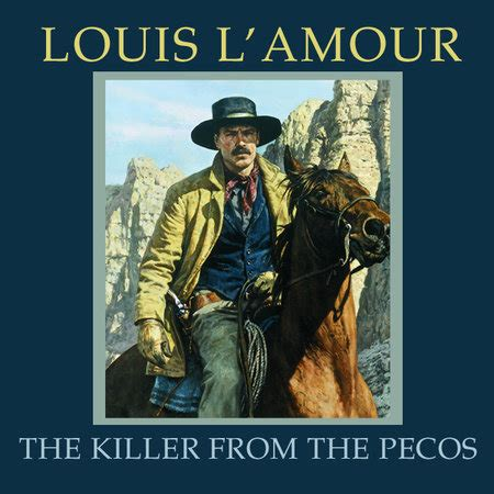 full house complete series best buy the killer from the pecos by louis l amour penguinrandomhouse com