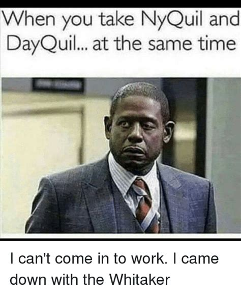 Work Related Memes - nyquil meme 28 images how much nyquil is too much