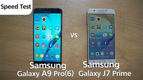 Samsung J7 Prime Dan J7 Pro samsung j7 prime vs a9 pro speed test