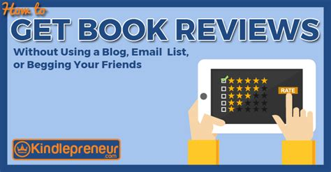 don t beg how to get book reviews and keep your friends books how to get free book reviews without a email