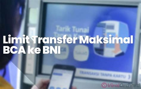 kode bank bca  bni  transfer limit biaya