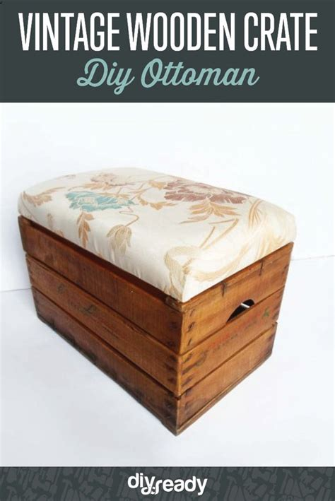 wooden storage ottoman diy storage ottoman turn a vintage wooden crate into a