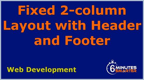 two column layout with header and footer create a fixed 2 column layout with header and footer