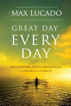 mortgage 360 a new perspective books 187 great day every day by max lucado