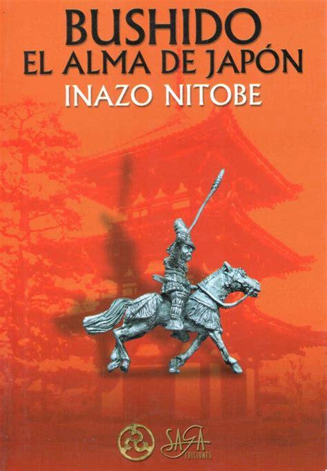 libro el alma de las libro bushido el alma de japon de inazo nitobe 350 00 en mercado libre