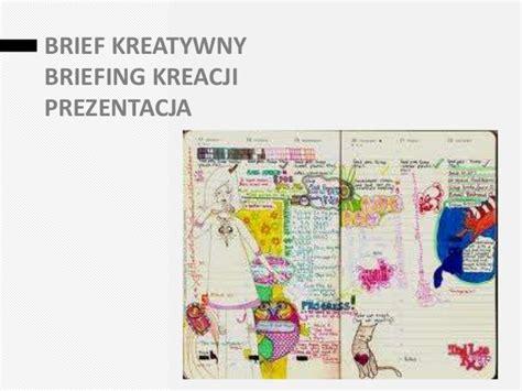 brief kreatywny brief kreatywny briefing kreacji prezentacja melting pot