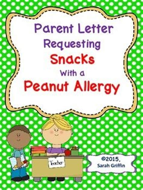 Parent Letter About Snacks Parent Letter Classroom Snacks With Peanut Allergy Allergies Student And The O Jays