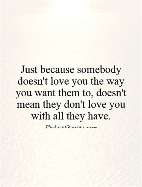 because you love to just because i love you quotes quotesgram