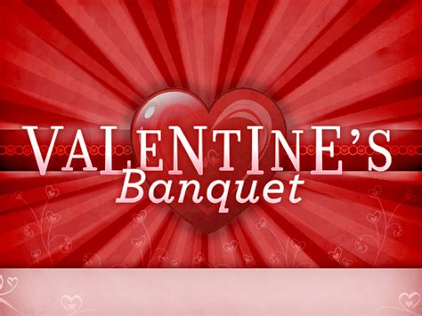 love themes for church valentine banquet has been rescheduled eagles crest