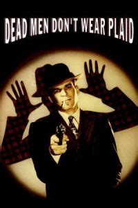 film it lk21 nonton dead men don t wear plaid 1982 film streaming