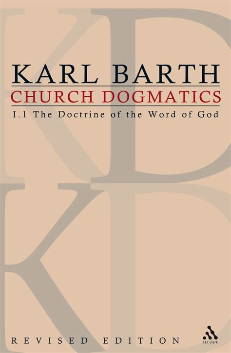 Church Dogmatics the t t clark karl barth s church dogmatics the