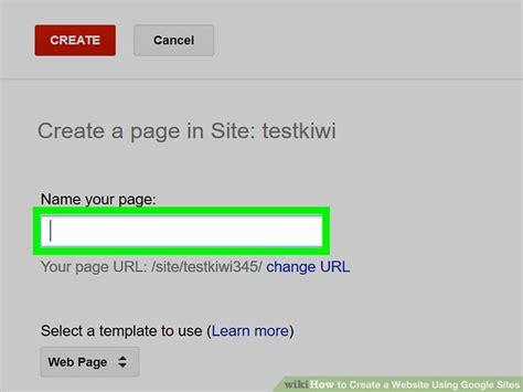 website design using google sites how to create a website using google sites with pictures