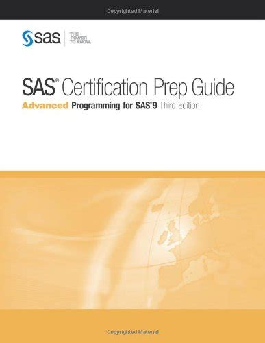 Certified Mba Prep Guide by Sas Certification Prep Guide Advanced Programming For Sas