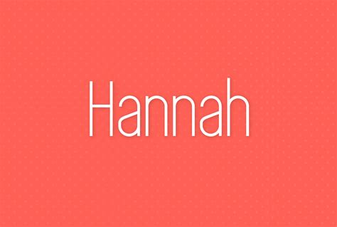 Meaning Of The Name Hannah Picture And Images