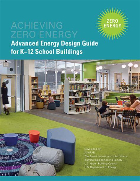 design guidelines for schools ashrae publishes energy design guide for schools sbc