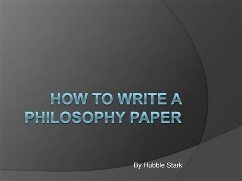 how to write a philosophy paper 20 top tips for writing an essay in a hurry how to write a