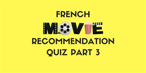 film recommendation quiz what french movie should you watch next part 3 3 talk