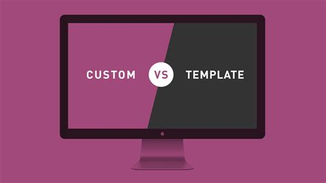custom website vs template website which is right for