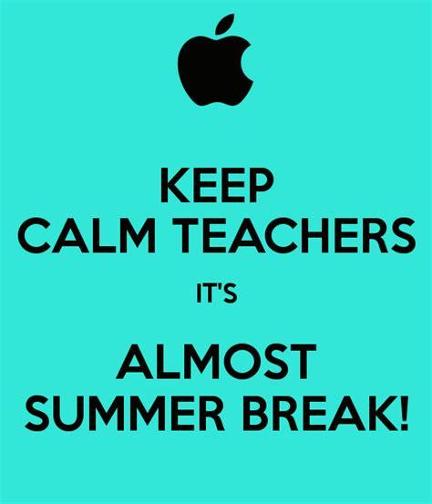 summer teacher quotes quotesgram