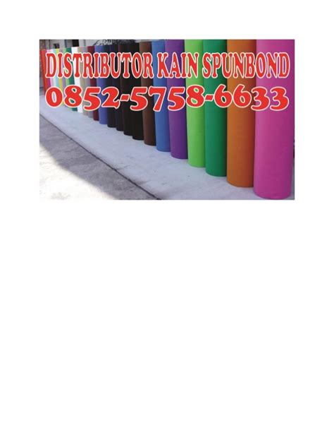 Kain Spunbond Mojokerto 0852 5758 6565 simpati kain spunbond sidoarjo pabrik