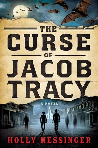 the curse of books the curse of jacob tracy a novel by messinger