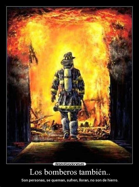 imagenes emotivas de bomberos im 225 genes y carteles de bomberos pag 24 desmotivaciones