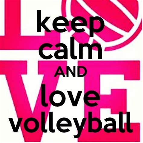 images of love volleyball keep calm and love volleyball keep calm pinterest