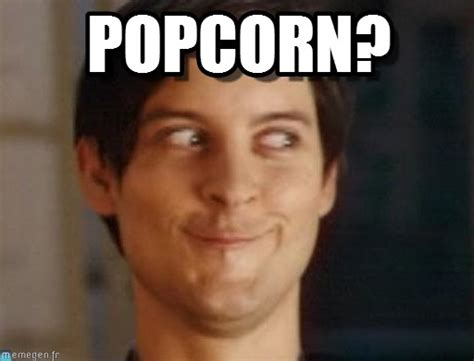 Pop Corn Meme - popcorn spiderman peter parker meme on memegen