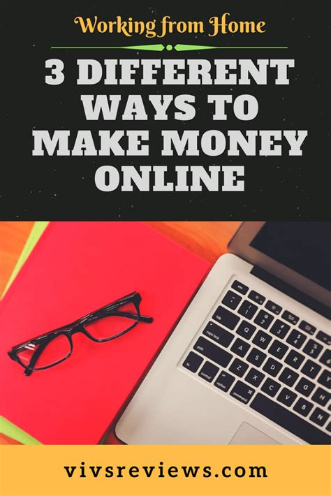 Different Ways To Make Money Online - 3 different ways to make money online vivs reviews
