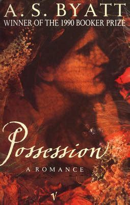 the possessions a novel books possession a a s byatt book review