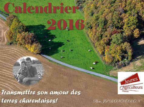 Calendrier Agriculteur Calendrier 2016 Des Jeunes Agriculteurs De Charente
