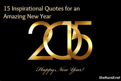 inspirational new year new year 2015 inspirational quotes quotesgram