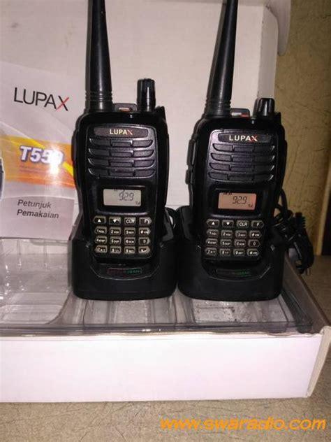 Ht Murah Lupax T 550 Vhf dijual ht lupax t550 vhf ada fm radio lumayan bagus